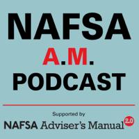 NAFSA A.M. Podcast podcast