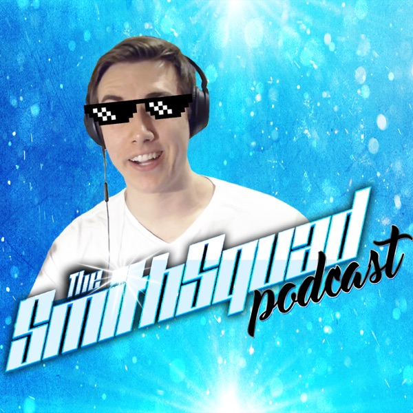 The SmithSquad Podcast