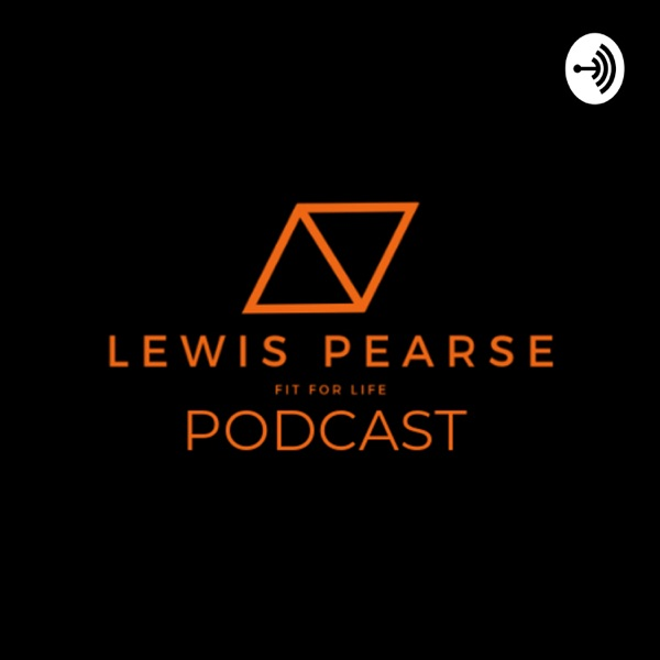 Lewis Pearse Podcast