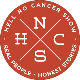 Hell No Cancer Show | Real People  Honest Stories : 001 Lena