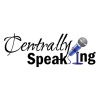 Centrally Speaking podcast