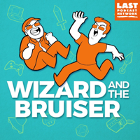 Podcast cover art for Wizard and the Bruiser