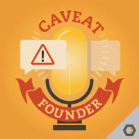 Podcast cover art for Caveat Founder