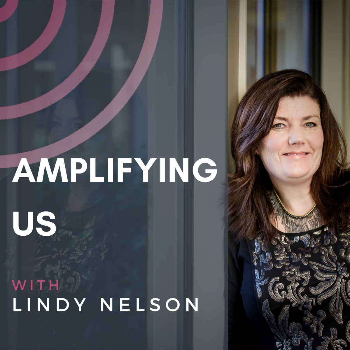 Amplifying Us with Lindy Nelson