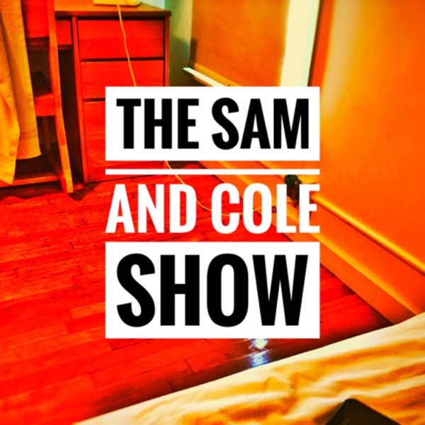 The Sam and Cole Show