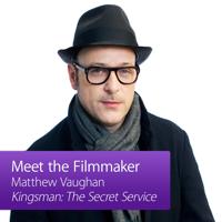 Kingsman: The Secret Service: Meet The Filmmaker podcast