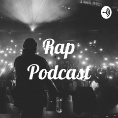Rap Podcast