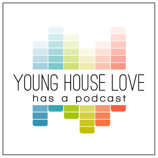 Cover image of Young House Love Has A Podcast
