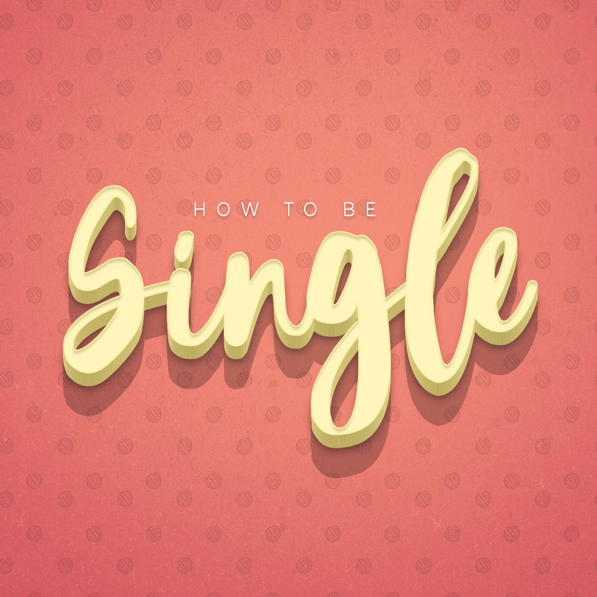 How to be Single podcast