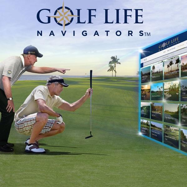 Golf Life Navigators: Private Clubs 101