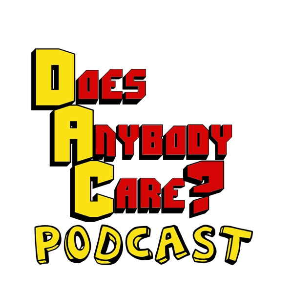 Does Anybody Care? Podcast