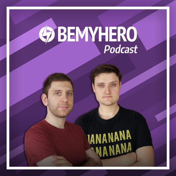 Be My Hero Podcast
