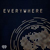 Everywhere podcast