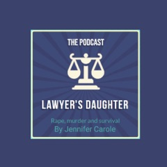 The Lawyer's Daughter | The Golden State Killer