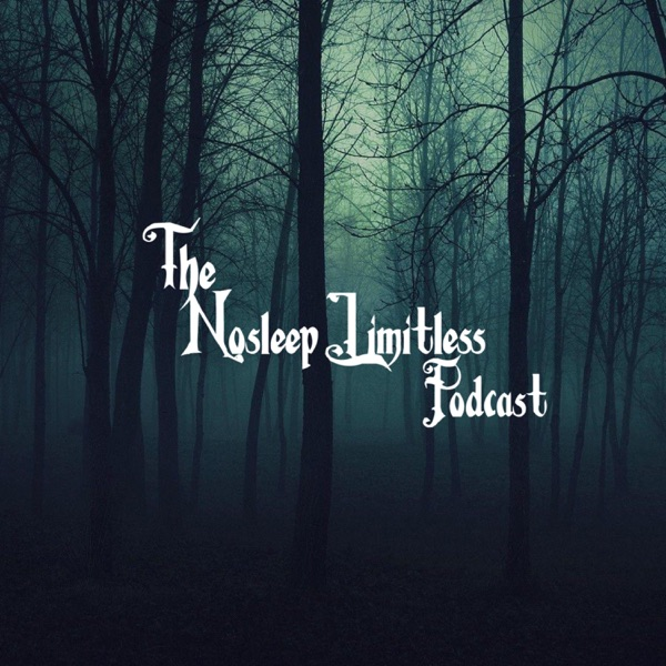 The Nosleep Limitless Podcast