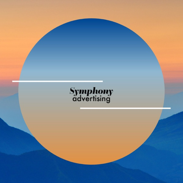 Symphony Advertising Podcast