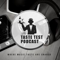 Taste Test Podcast podcast