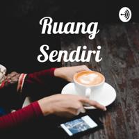 Ruang Sendiri podcast