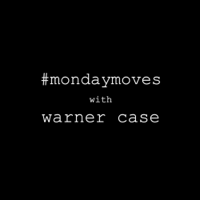 #mondaymoves with warner case podcast