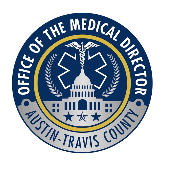 Austin-Travis County EMS System Office of the Medical Director » Uncategorized