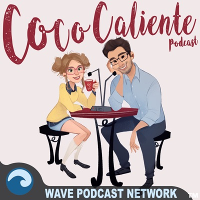 Coco Caliente Podcast