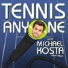 Tennis Anyone with Michael Kosta artwork