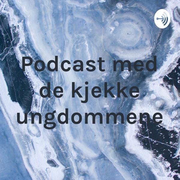 Podcast med de kjekke ungdommene