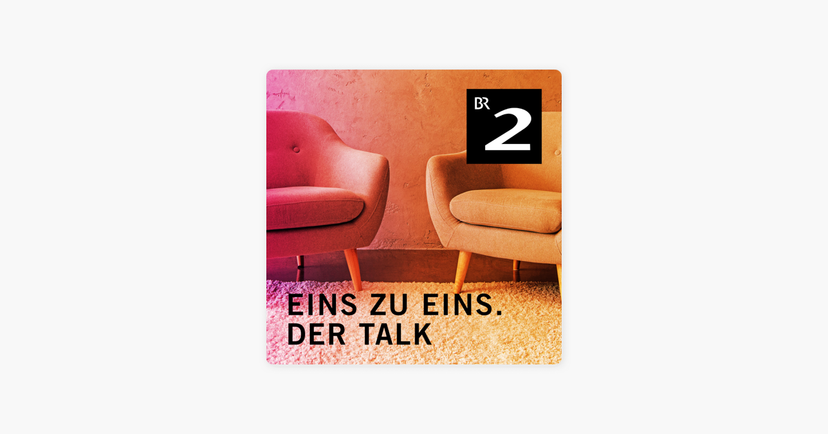 Eins Zu Eins Der Talk On Apple Podcasts