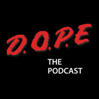 DOPE The Podcast podcast