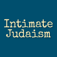 Podcast cover art for Intimate Judaism: A Jewish Approach to Intimacy, Sexuality, and Relationships