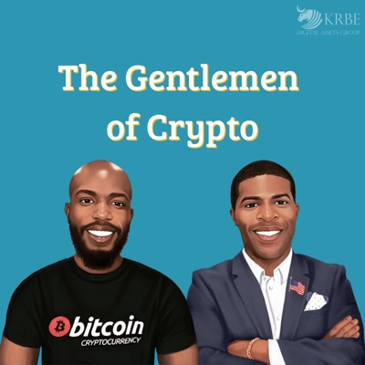 The Gentlemen of Crypto:Bitcoin Zay and King Bless