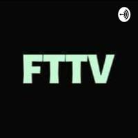 FTTV podcast
