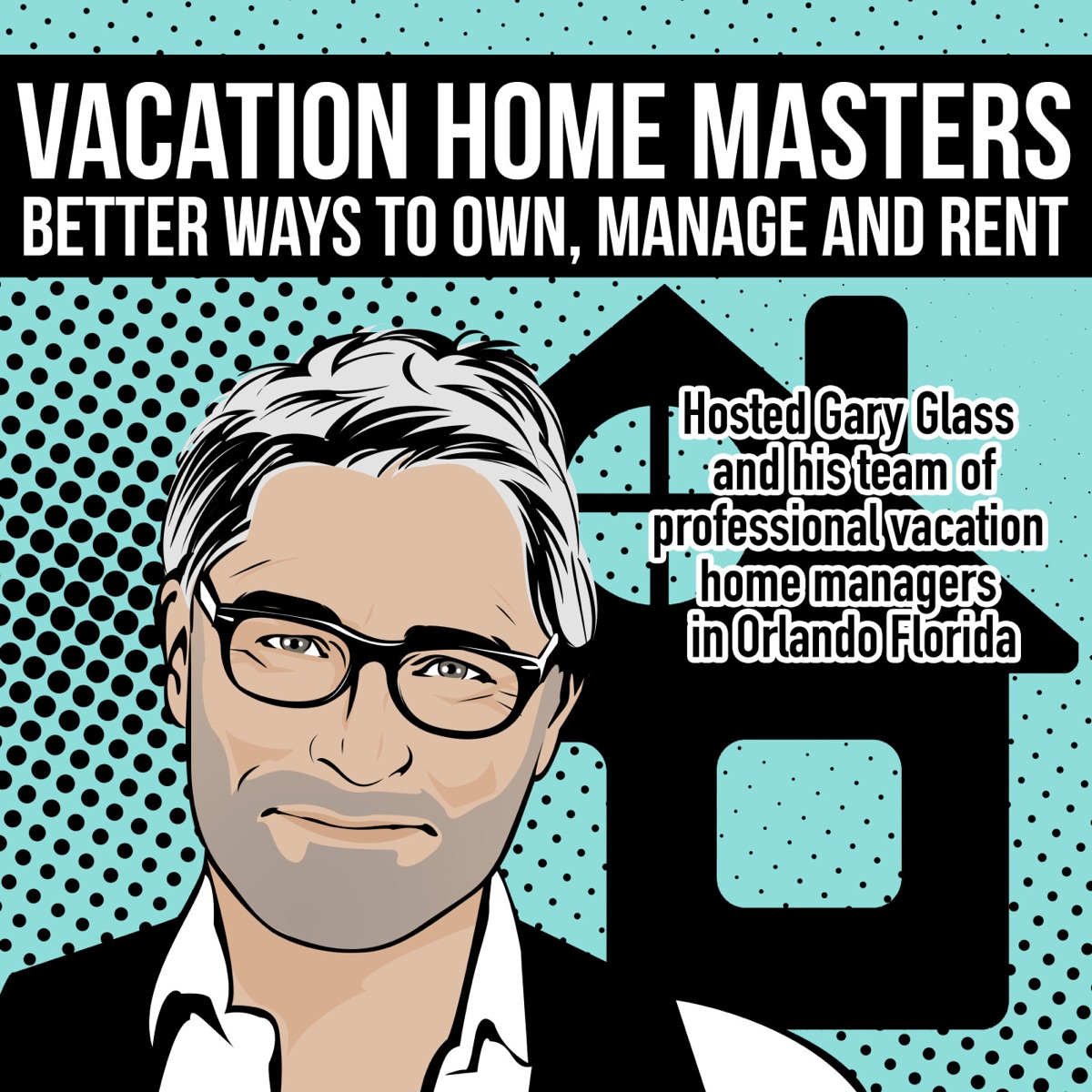 Vacation Home Masters - Best Practices for Management, Ownership & Renting