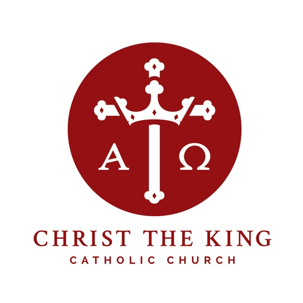 Homilies at Christ the King Catholic Church