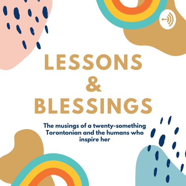 Lessons & Blessings