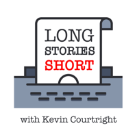 Long Stories Short with Kevin Courtright podcast