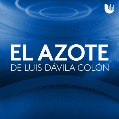 El Azote de Luis Dávila Colón:Univision