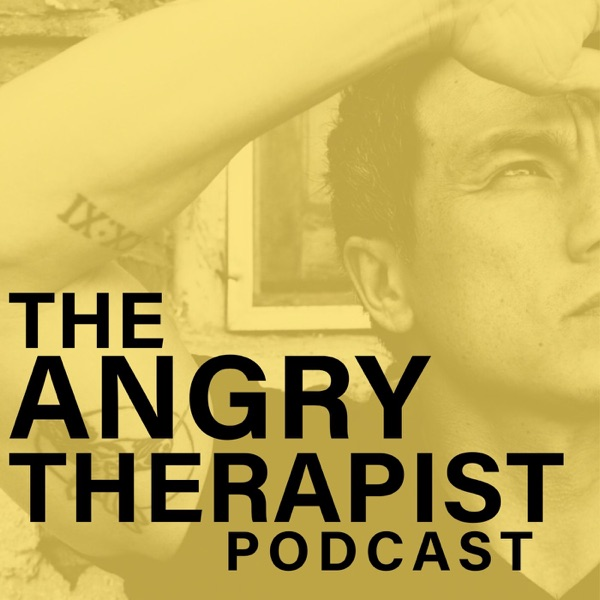 The Angry Therapist Podcast