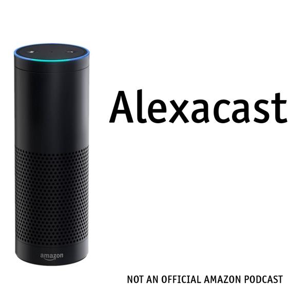 Alexa Cast | An Unofficial Journey of an Amazon Echo User