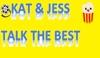 Kat and Jess Talk the Best Podcast artwork