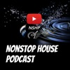 NonStop House Podcast