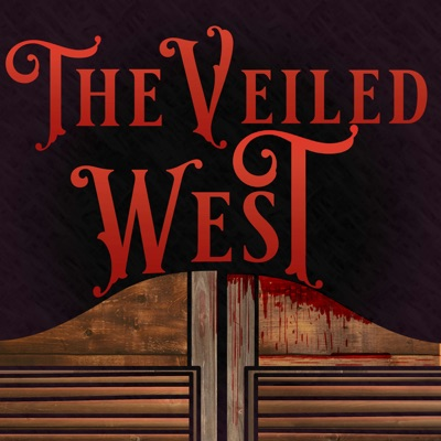 "The Veiled West 002 - ""Eliza"""