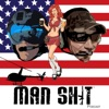 Man Sh!t Podcast artwork