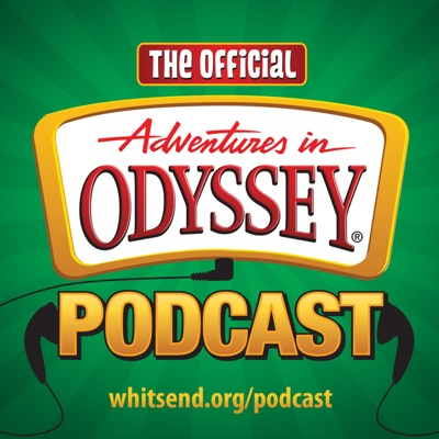 The Official Adventures in Odyssey Podcast:Focus on the Family