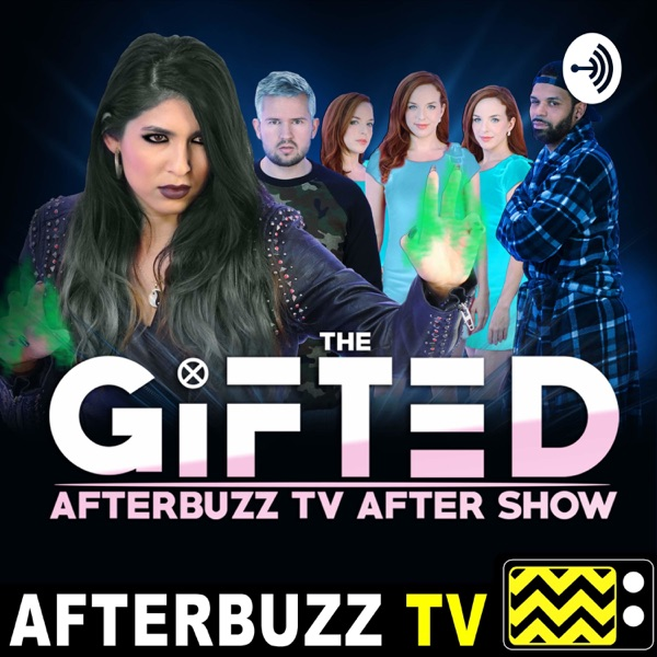 The Gifted Podcast