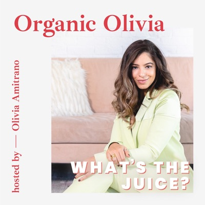 What's The Juice:Olivia Amitrano