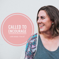 Called to Encourage podcast