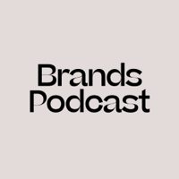 Brands podcast