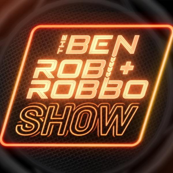 The Ben, Rob & Robbo Show