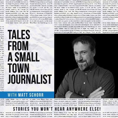 Tales from a Small Town Journalist
